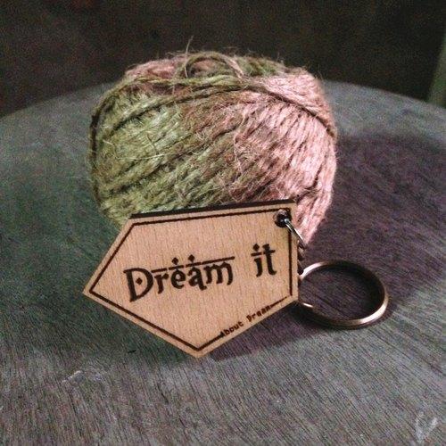 ►About 文字設計鑰匙圈◄-Dream it.