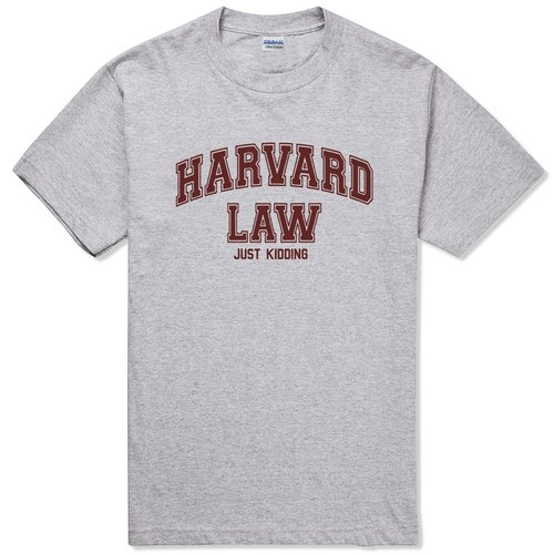 harvard law just kidding短袖t恤-2色 哈佛法律系开玩笑啦!