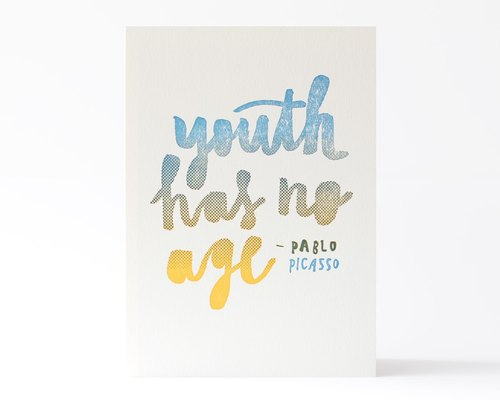 'Youth has no age' - Pablo Picasso Letterpress Postcard