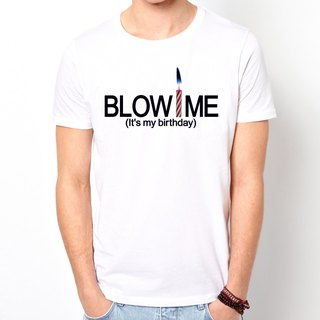 Blow Me It's My Birthday T-shirt - white blow me it was my birthday affordable fashion design own brand fashion lovers birthday party