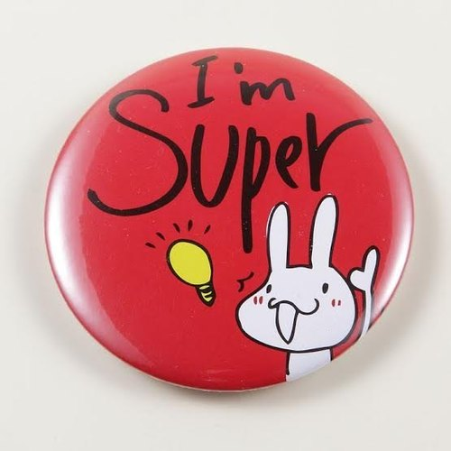 """Foufou"" badge Pins (58mm) -I am Super!"