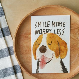 "Beagle ""Smile more worry less"" illustration postcard 4""x6"""