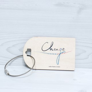 [Luggage tag] Change & Chance