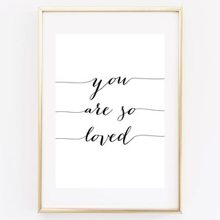 you are so loved Customizable Hanging Poster