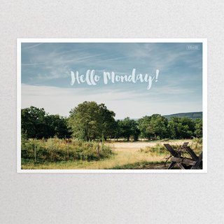 """Photography xA3 poster"" Hello Monday! With blue Monday to say goodbye!"