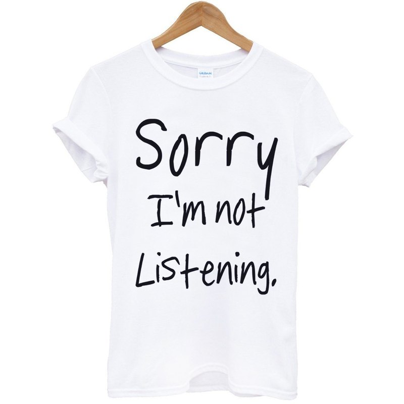 Sorry not Listening T-shirt -2 color Sorry, I did not listen to English text in blue text art design trendy fashion