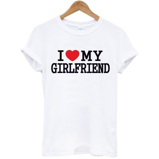 I Love My Girlfriend T-shirt - white I love my girlfriend Valentine's Day Tanabata couple design Text