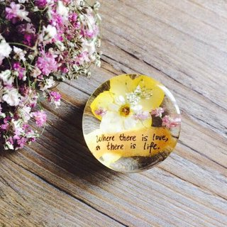 Dried flowers with Handwriting Decoration / Paper weight / Where there is love,there is life.