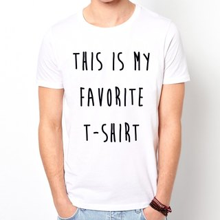 THIS IS MY FAVORITE T-SHIRT T-shirt -2 color This is my favorite one t-shirt art design funky green paper text fashion