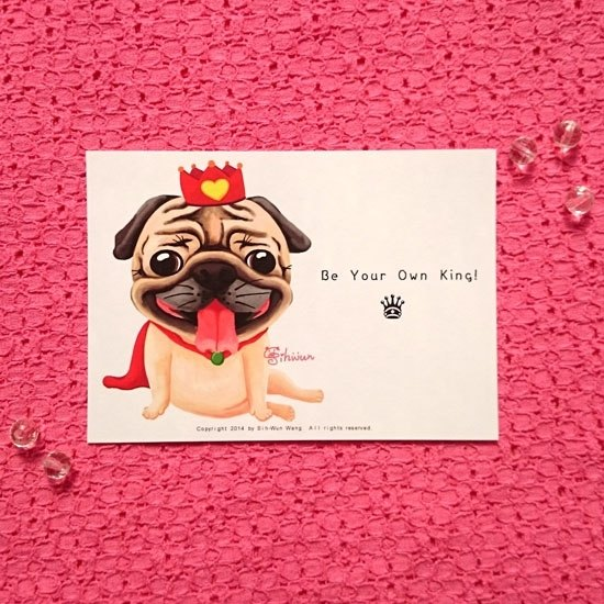 Pug Postcard-Be Your Own King!