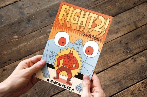 FIGHT # 2 -! Jack Teagle * UK Nobrow Illustrated