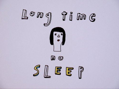 Long time no sleep  /明信片