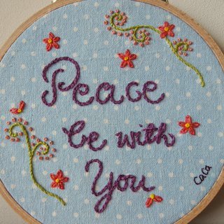CaCa Crafts | Hand Embroidery Peace Be With You