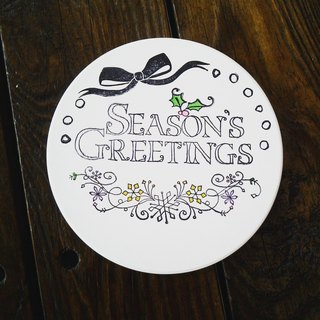 SEASON'S GREETINGS absorbent coaster hand-painted