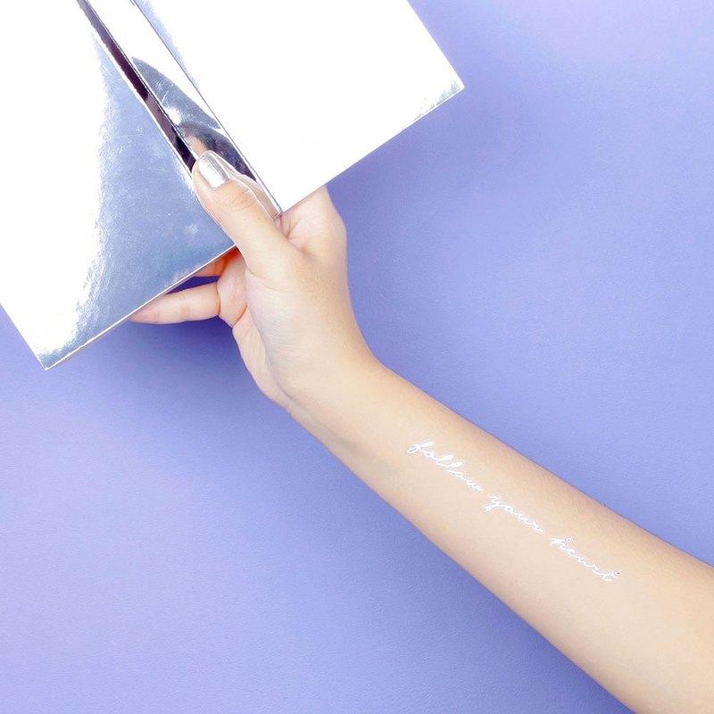 銀色刺青紋身貼紙 - 手寫文字 跟隨你的心 Surprise Tattoos