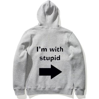 I'M WITH STUPID long-sleeved bristle hooded T neutral version of the gray with me idiot design funky text fun