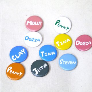| Badge magnet | Customized English name (32 colors can be selected)