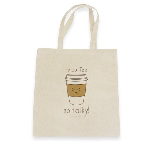 No Coffee No Talky Cotton Tote Bag