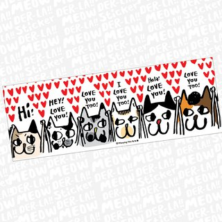 "Wanying Hsu cat goes down the suitcase big sticker "" LOVE YOU TOO """