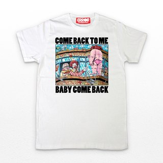 ERR-OR • Baby Come Back To Me • T-Shirt