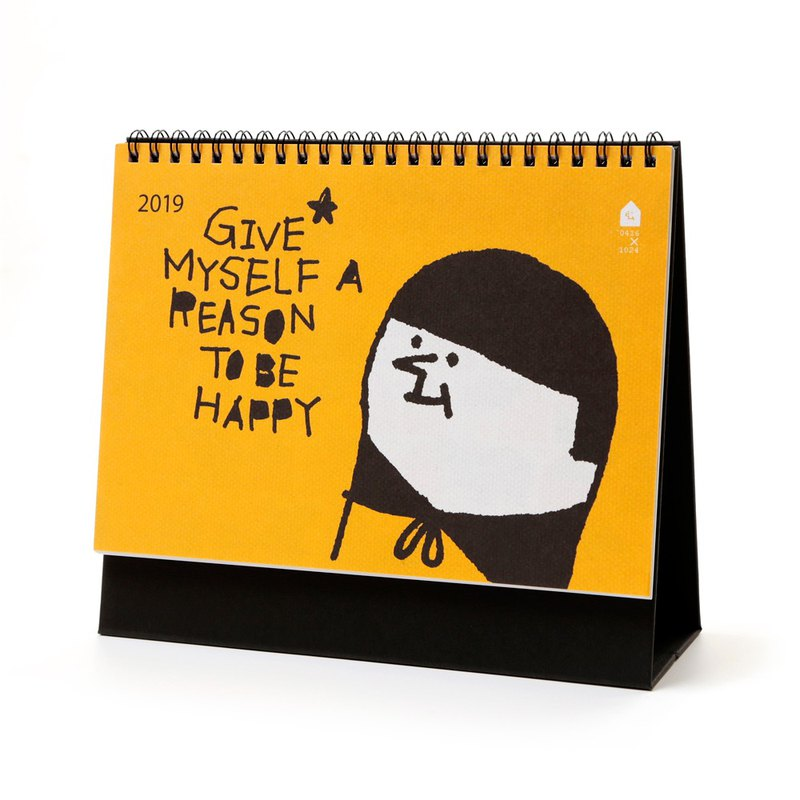 GIVE MYSELF A REASON TO BE HAPPY - Year 2019 Calendar