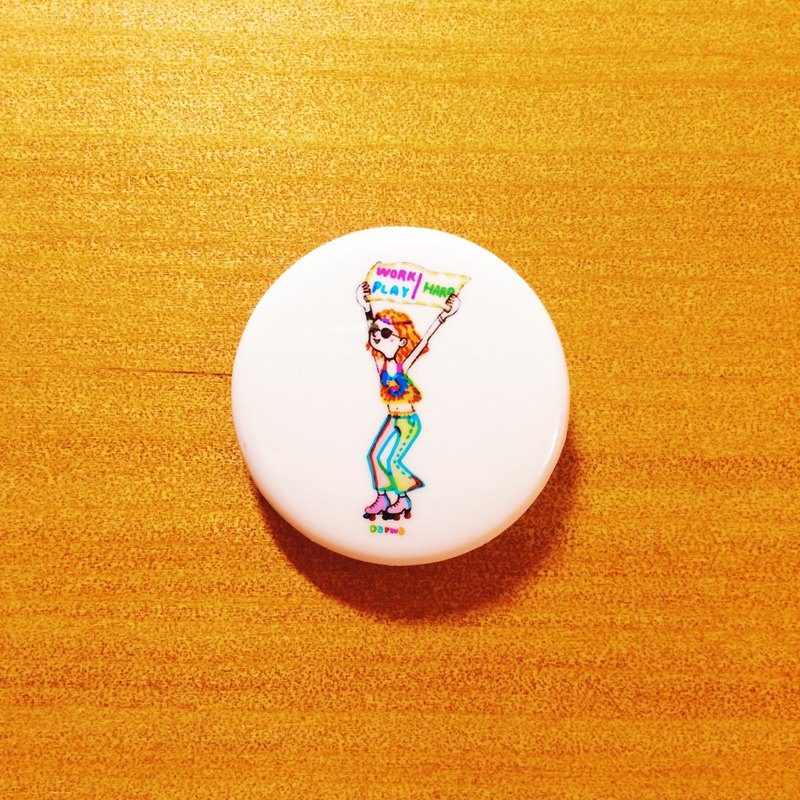Darwa - Work hard to play suede girl - Badge
