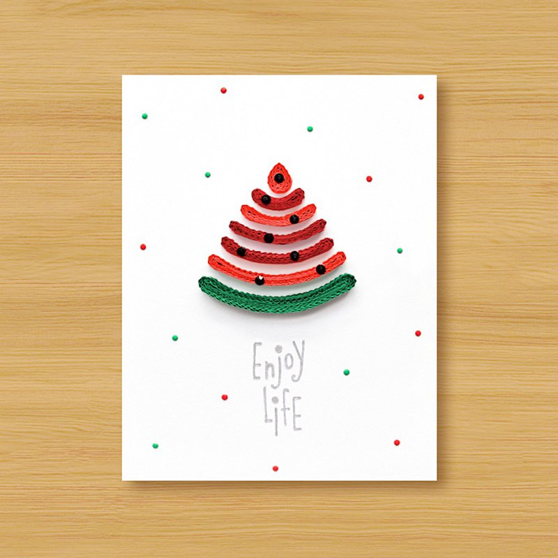 Handmade Roll Paper Cards _ Enjoy Life Enjoy Life - Cool Summer Watermelon... Universal Card