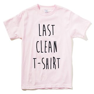 LAST CLEAN T-SHIRT # 2 Men and Women Short Sleeve T-Shirt Light Pink Last Clean T-Shirt Wen Qing Art Design Trendy Text Fashion