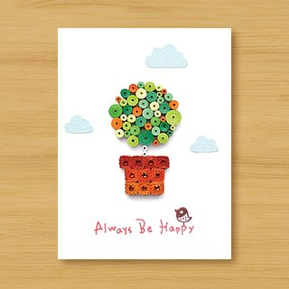 Handmade Roll Cards_Healing Small Pots Always Be Happy... Birthday Card, Thank You Card