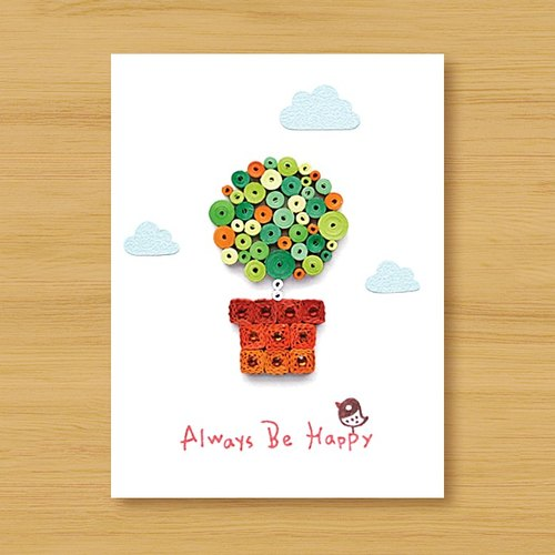 Hand roll card: healing potty Always Be Happy (birthday card, lover card, mother card, thanks card)