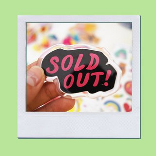 SOLD OUT PIN