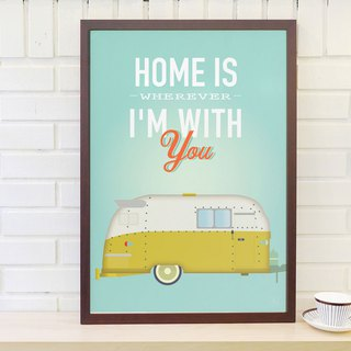 Scandinavian retro minimalist poster Home is wherever I'm with you