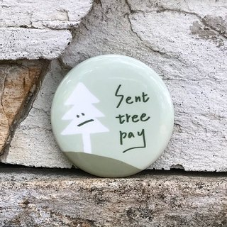 Sent tree pay / badge