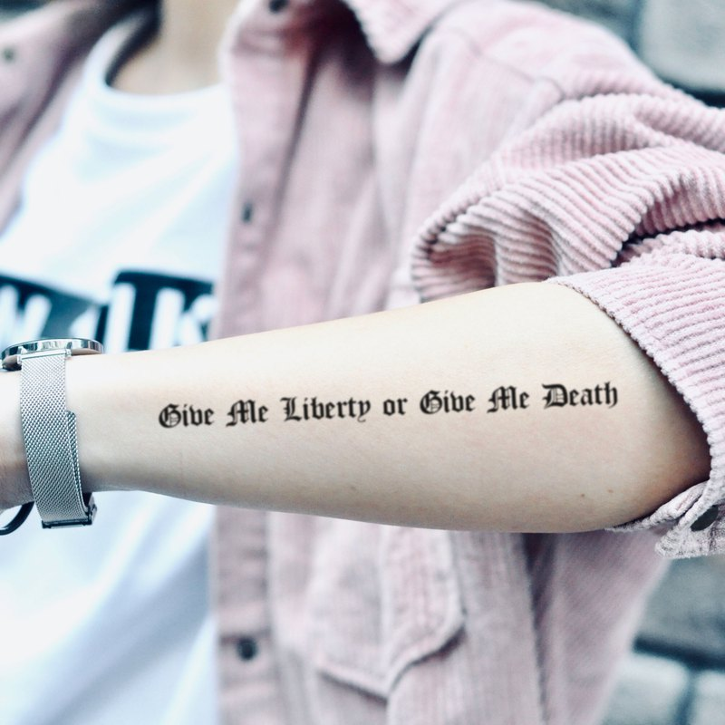 Give Me Liberty Or Give Me Death Temporary Tattoo Sticker (Set of 2) - OhMyTat