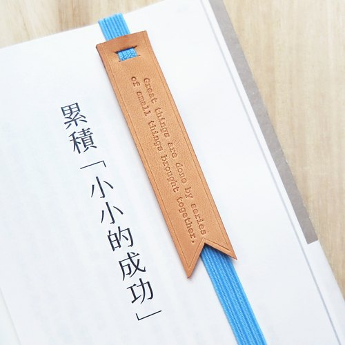 "Original and Hand-made Bookmark Strap with selected text / quotes-""Great things are done by series of small things brought together."""