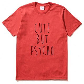 CUTE BUT PSYCHO men and women short-sleeved T-shirt red Wen Qing fashion design trendy text fashion