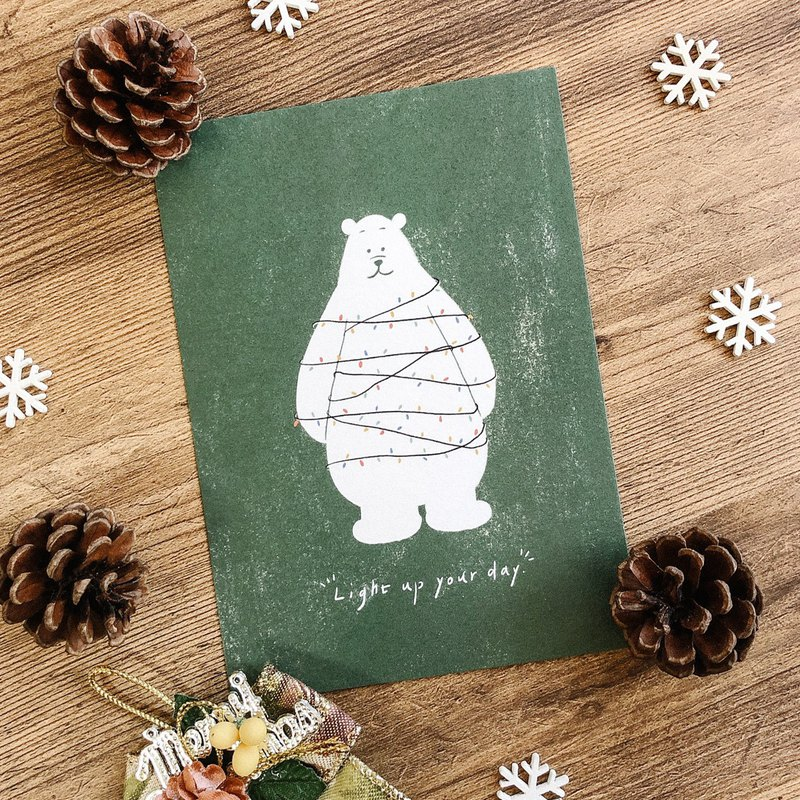 Light up your day / Christmas card / postcard