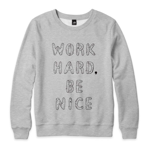 WORK HARD, BE NICE - Deep Heather Grey - neutral version of the University of T