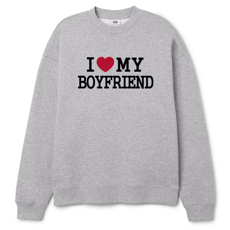 I Love My boyfriend gray sweatshirt