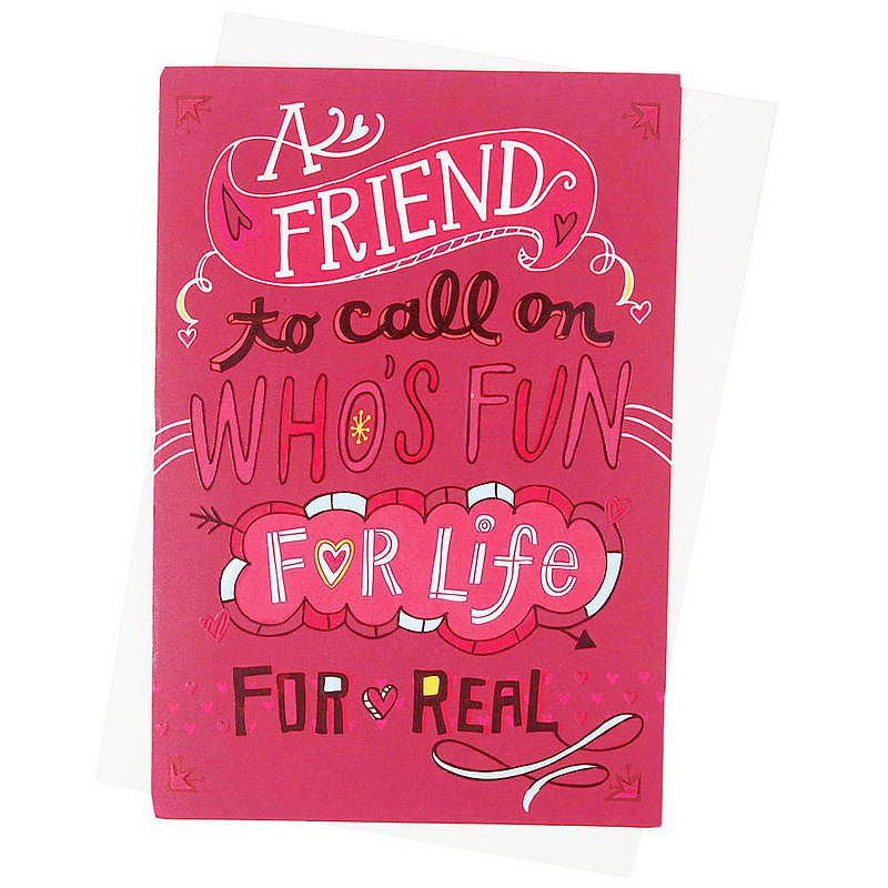 Dedicated to real friends [Hallmark-Card Valentine Series]