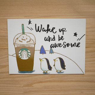 Postcard / Penguin Coffee Wake up and be awesome