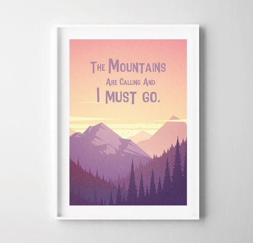 The mountains are calling (2) Customizable posters