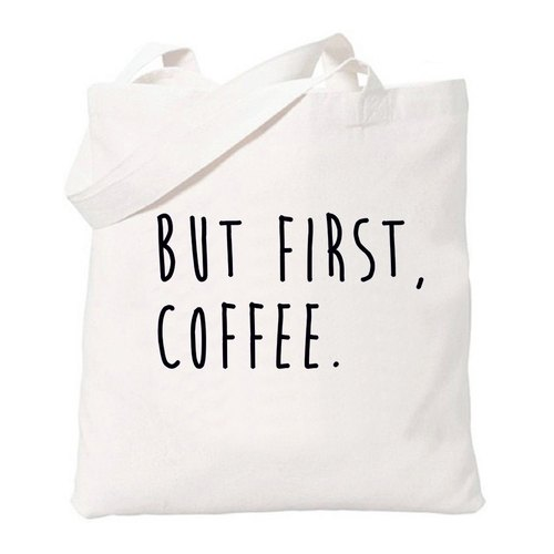 BUT FIRST, COFFEE Coffee first few words in English Literature He Wenqing simple fresh green canvas shoulder bag shopping bags - beige