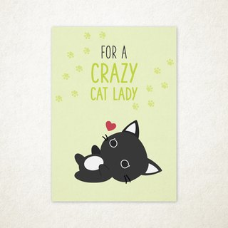For A Crazy Cat Lady Greeting Card