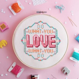 Cross Stitch KIT - Do What You Love What You Do