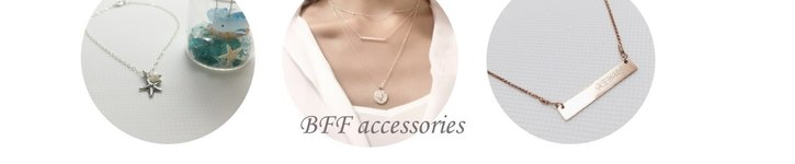 From Hong Kong - BFF accessories