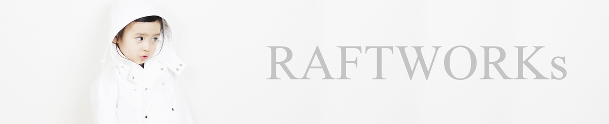 From Japan - raftworks