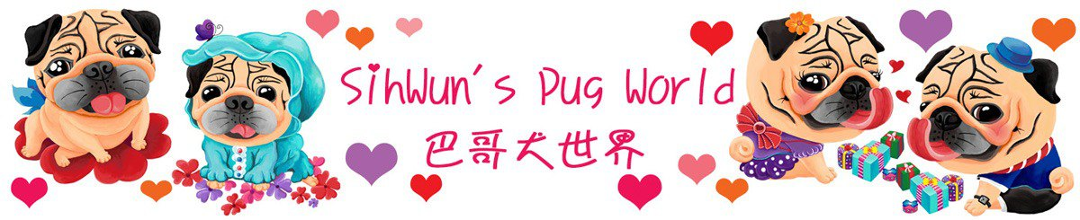 From Taiwan - SihWun's Pug World