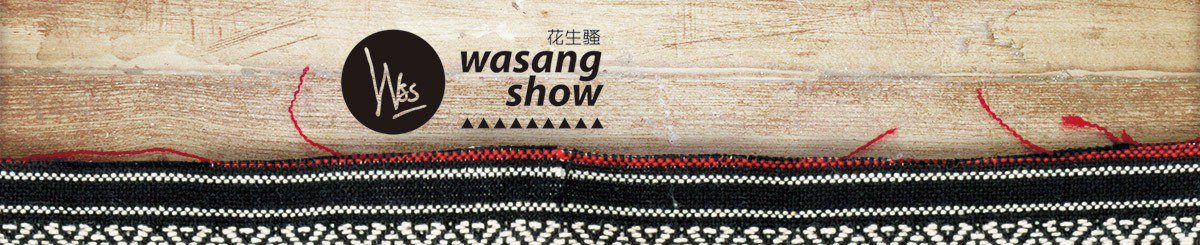 From Taiwan - wasangshow
